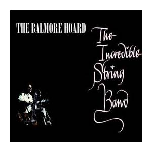 Cover - Incredible String Band, The: Balmore Hoard
