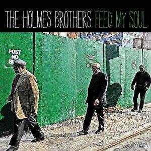 Cover - Holmes Brothers, The: Feed My Soul