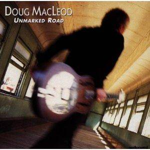 Cover - Doug MacLeod: Unmarked Road
