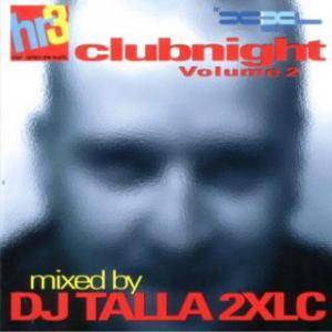 Cover - Global Cee: Hr 3 Clubnight Vol. 2 Mixed By DJ Talla 2xlc