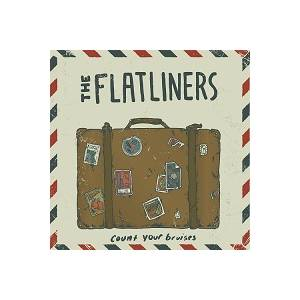 Cover - Flatliners, The: Count Your Bruises