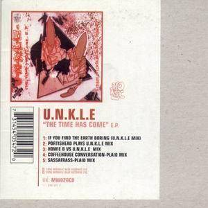 Cover - UNKLE: Time Has Come, The
