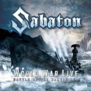 Sabaton: World War Live / Battle Of The Baltic Sea - Cover