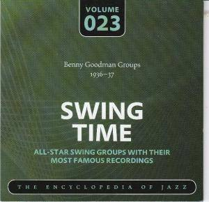 Cover - Benny Goodman Quartet: Benny Goodman Groups 1936-37 Swing Time Volume 023 The Encyclopedia Of Jazz