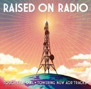 Cover - Work Of Art: Classic Rock Presents AOR 3 - Raised On Radio