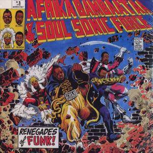 Afrika Bambaataa & Soul Sonic Force: Renegades Of Funk! - Cover