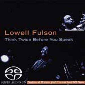 Cover - Lowell Fulson: Think Twice Before You Speak