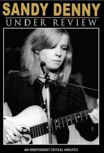 Cover - Sandy Denny: Under Review