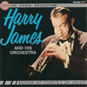 Cover - Harry James And His Orchestra: Silver Collection, The
