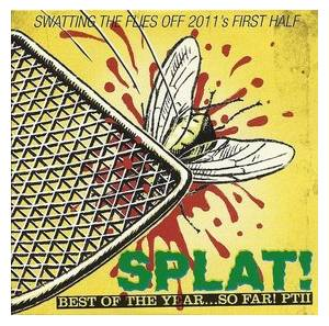 Cover - Work Of Art: Classic Rock 162 - SPLAT! The Best Of The Year... So Far! • PTII