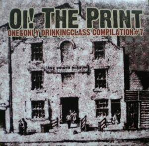 Oi! The Print - One & Only Drinkingclass Compilation Vol. 7 - Cover
