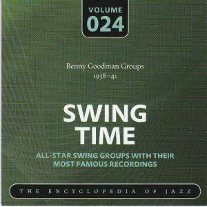 Cover - Benny Goodman Quartet: Benny Goodman Groups 1938-41 Swing Time Volume 024 The Encyclopedia Of Jazz