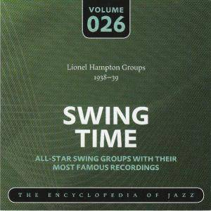 Cover - Lionel Hampton & His Orchestra: Lionel Hampton Groups 1938-39 Swing Time Volume 026 The Encyclopedia Of Jazz