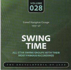 Cover - Lionel Hampton & His Orchestra: Lionel Hampton Groups 1939-40 Swing Time Volume 028 The Encyclopedia Of Jazz