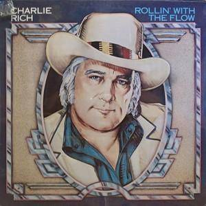 Cover - Charlie Rich: Rollin' With The Flow