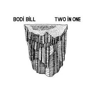 Cover - Bodi Bill: Two In One