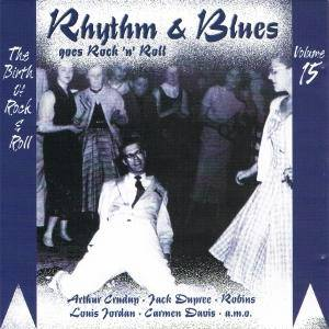 Rhythm & Blues Goes Rock 'n' Roll - Volume 15 - Series Two - Cover