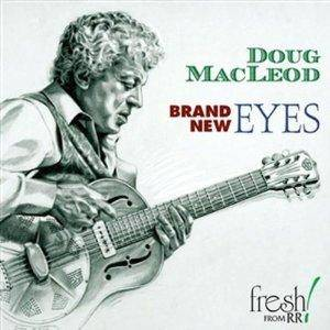 Cover - Doug MacLeod: Brand New Eyes