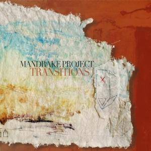 Mandrake Project: Transitions - Cover