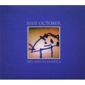 Cover - Blue October: Any Man In America