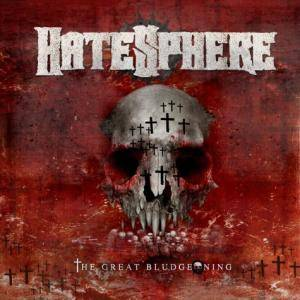 Cover - Hatesphere: Great Bludgeoning, The
