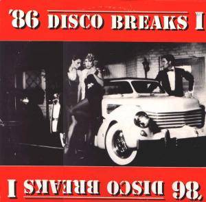 Cover - Miami Sound Machine: '86 Disco Breaks 1