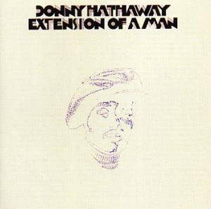 Donny Hathaway: Extension Of A Man - Cover