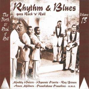 Cover - Paul Williams: Rhythm & Blues Goes Rock 'n' Roll - Volume 13 - Series Two
