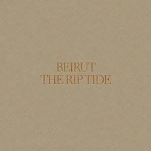 Cover - Beirut: Rip Tide, The