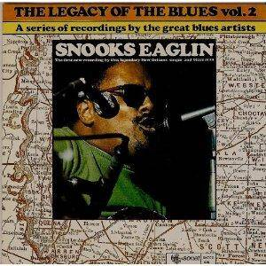 Cover - Snooks Eaglin: Legacy Of The Blues Vol 2, The