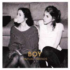 BOY: Mutual Friends - Cover
