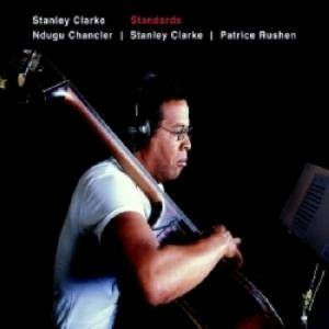 Stanley Clarke: Standards - Cover