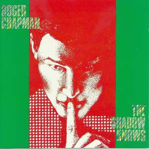 Cover - Roger Chapman: Shadow Knows, The