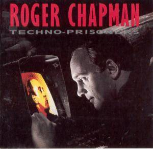Roger Chapman: Techno-Prisoners - Cover