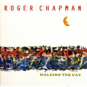 Roger Chapman: Walking The Cat - Cover
