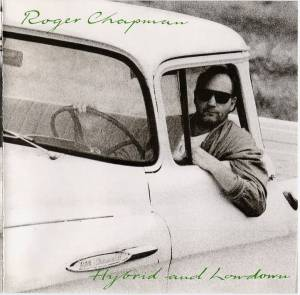 Roger Chapman: Hybrid And Lowdown - Cover