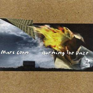Cover - Marc Cohn: Burning The Daze
