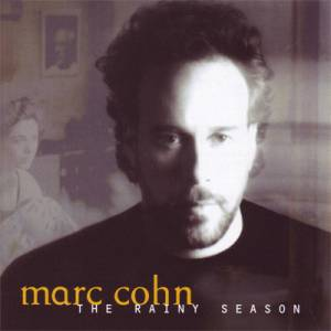 Cover - Marc Cohn: Rainy Season, The