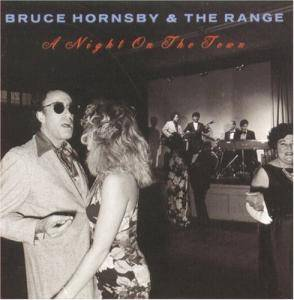 Bruce Hornsby & The Range: Night On The Town, A - Cover