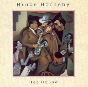 Cover - Bruce Hornsby: Hot House
