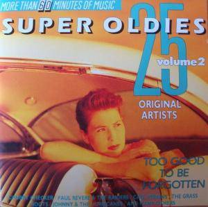 25 Super Oldies - Volume 2 - Too Good To Be Forgotten - Cover