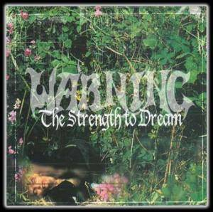 Warning: Strength To Dream, The - Cover