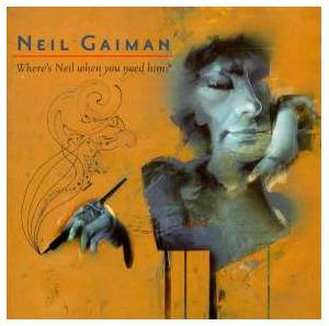 Cover - Voltaire: Neil Gaiman - Where's Neil When You Need Him?