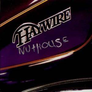 Haywire: Nuthouse - Cover