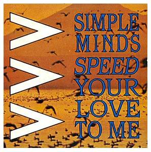 Simple Minds: Speed Your Love To Me - Cover