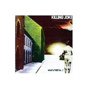 Killing Joke: What's This For...! - Cover