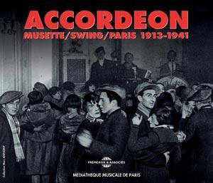 Cover - Django Reinhardt & Stéphane Grappelli: Accordeon - Musette/Swing/Paris 1913-1941