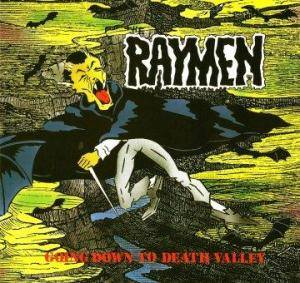 Cover - Raymen, The: Going Down To Death Valley
