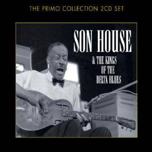 Son House & The Kings Of The Delta Blues - Cover