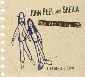Cover - Billy Williams: John Peel And Sheila - The Pig's Big 78s